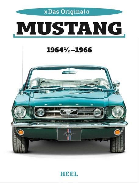 Ford Mustang · Das Original — 1964½ - 1966