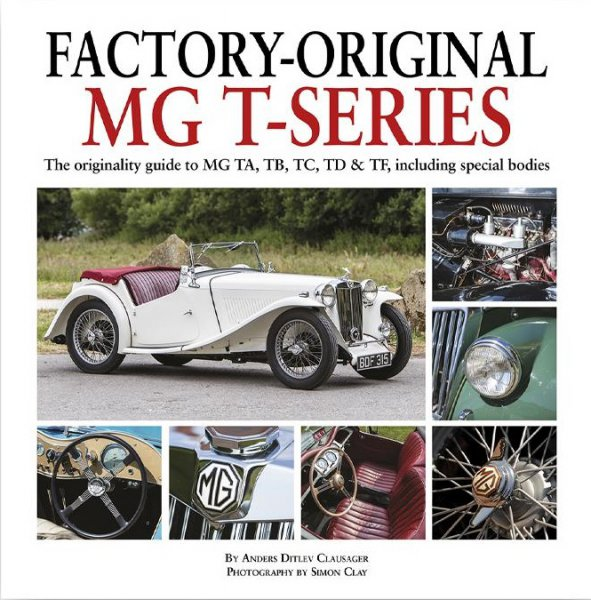 Factory-Original MG T-Series #2# Originality Guide to MG, TA, TB, TC, TD & TF incl. special bodies
