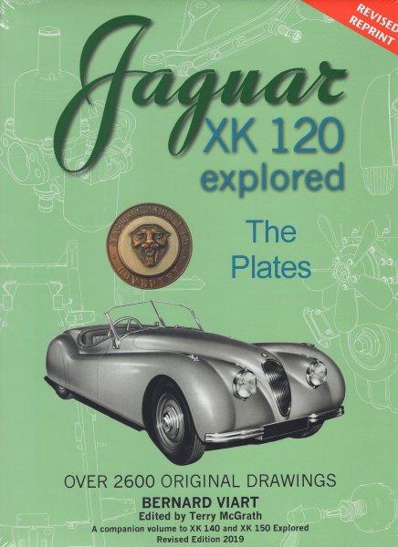 Jaguar XK 120 explored · The Plates #2# Revised Reprint