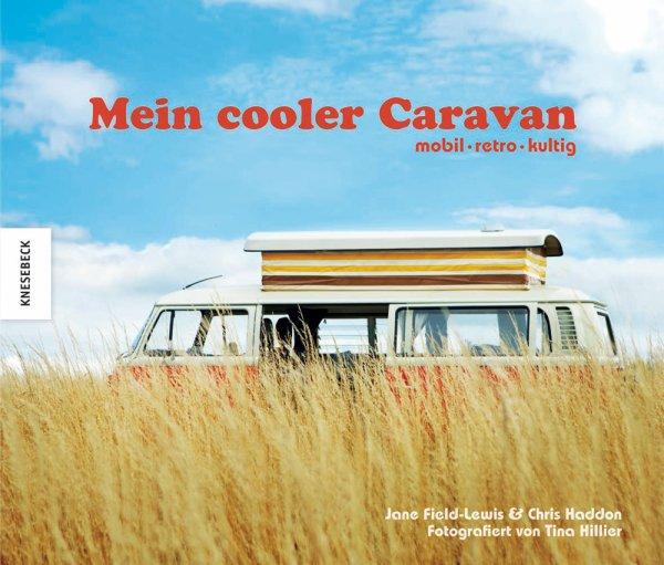 Mein cooler Caravan #2# mobil · retro · cool
