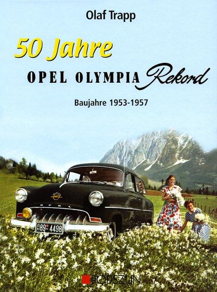 50 Jahre Opel Olympia Rekord #2# Baujahre 1953-1957