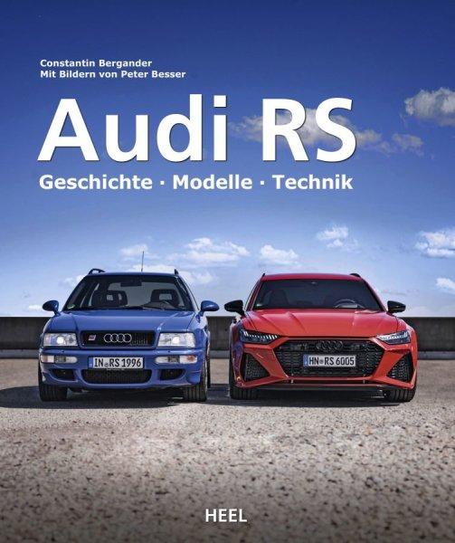 Audi RS — Geschichte · Modelle · Technik