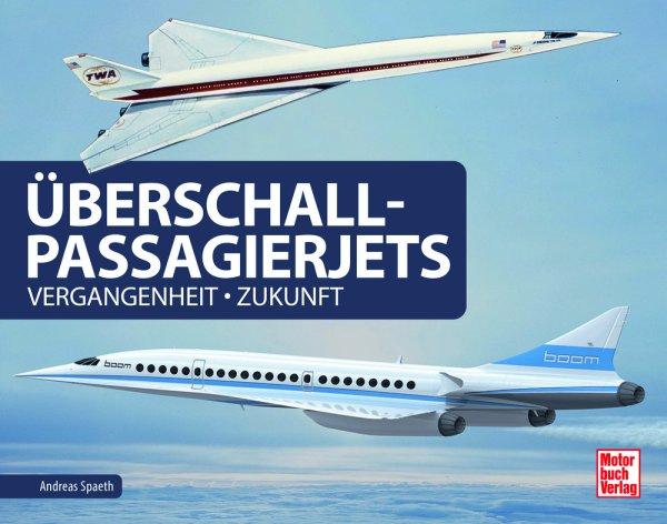 Überschall-Passagierjets #2# Vergangenheit - Zukunft