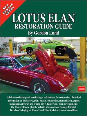 Lotus Elan Restoration Guide #2# (New Enlarged Edition)