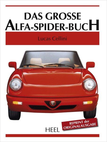 Das grosse Alfa Romeo-Spider-Buch #2# Reprint der Originalausgabe