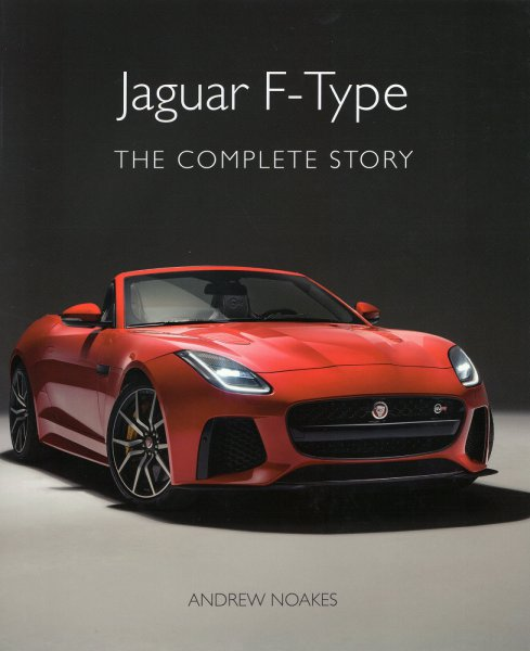 Jaguar F-Type — The Complete Story