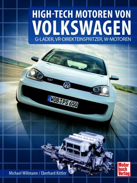 High-Tech Motoren von Volkswagen — G-Lader, Direkteinspritzer, VR- und W-Motoren