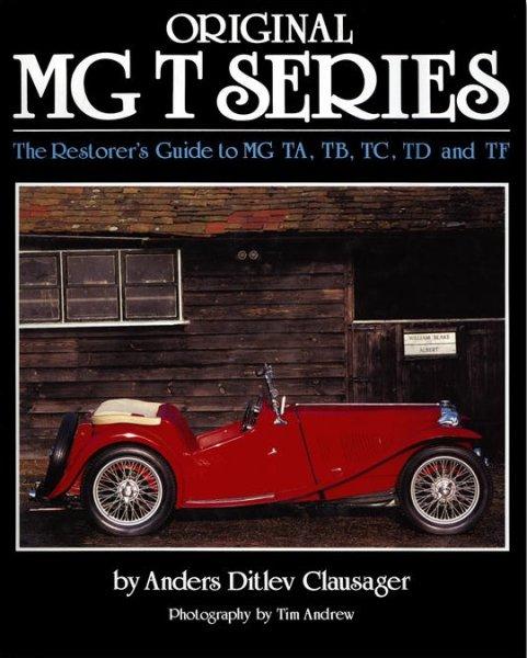 Original MG T Series #2# The Restorer's Guide to MG TA · TB · TC · TD · TF