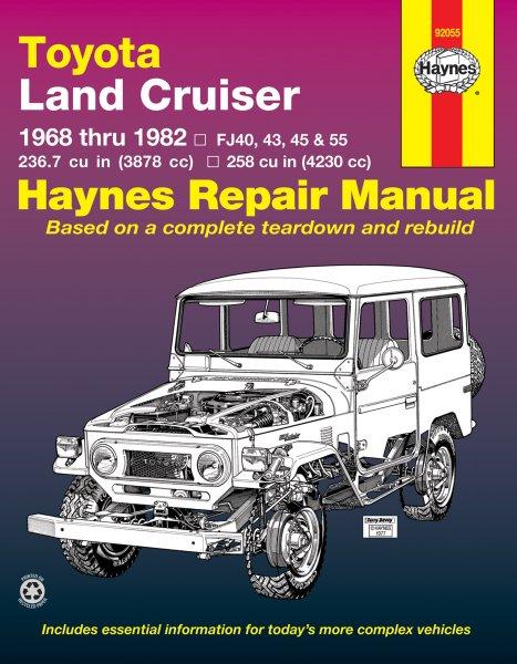 Toyota Land Cruiser 1968-82 (FJ 40 43 45 55) — Haynes Repair Manual · Reparaturanleitung