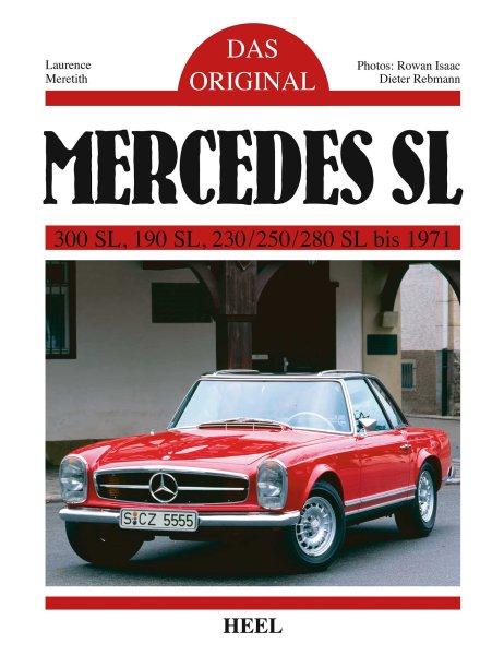 Mercedes SL · Das Original #2# 300 · 190 · 230/250/280 SL · 1954-71 (W198 · W121 · W113)