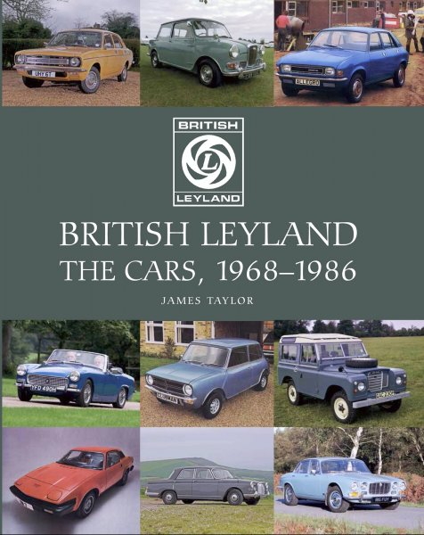 British Leyland — The Cars, 1968-1986