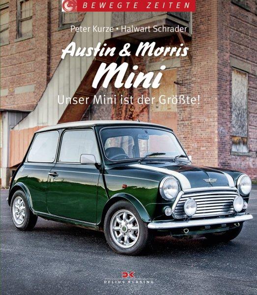Austin & Morris Mini — Unser Mini ist der Größte!