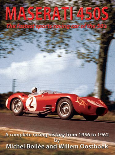 Maserati 450S · Tipo 54 — The fastest sports racing car of the 50's