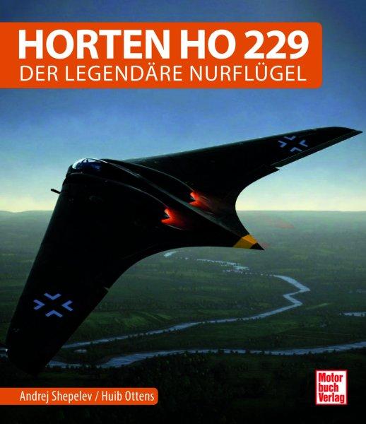 Horten Ho 229 #2# Der legendäre Nurflügel