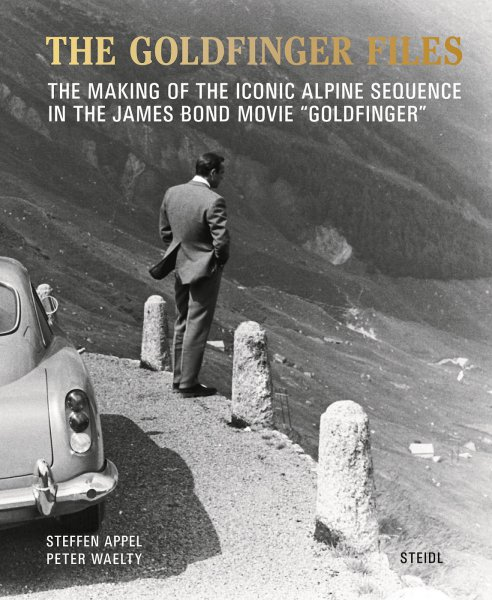 The Goldfinger Files — The making of the iconic alpine sequence in the James Bond movie Goldfinger