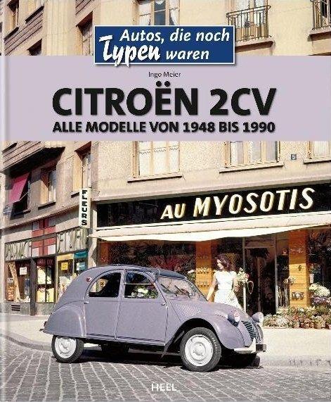 Citroën 2CV #2# Alle Modelle von 1948 bis 1990