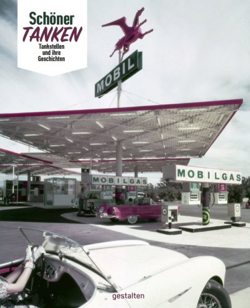 Schöner Tanken #2# Tankstellen und ihre Geschichten