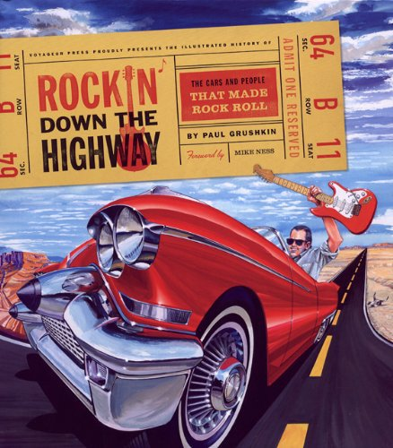 Rockin' Down the Highway — The Cars and People that made Rock Roll