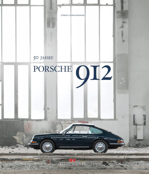 Porsche 912 #2# 50 Jahre (deutsche Ausgabe)