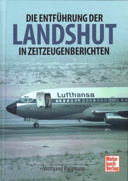 Die Entführung der Landshut #2# in Zeitzeugenberichten