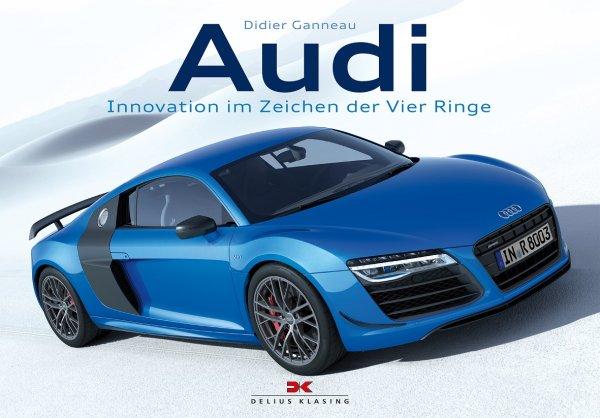 Audi #2# Innovation im Zeichen der Vier Ringe