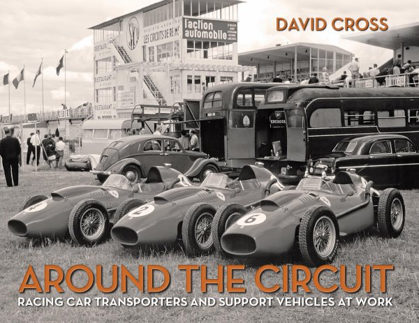 Around the Circuit — racing car transporters and support vehicles at work