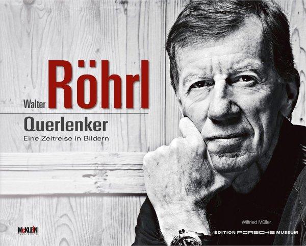 Walter Röhrl · Querlenker — Eine Zeitreise in Bildern