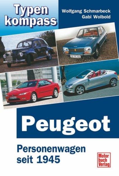 Peugeot · Typenkompass #2# Personenwagen seit 1945
