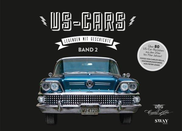 US-Cars — Legenden mit Geschichte · Band 2