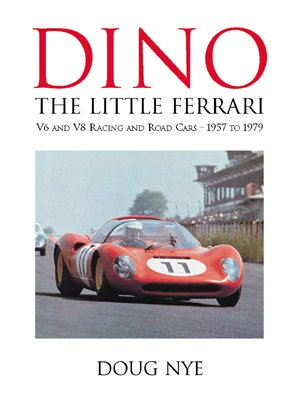 Dino · The little Ferrari #2# V6 and V8 Racing and Road Cars