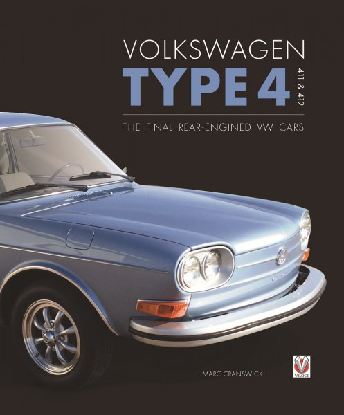 Volkswagen Type 4 · 411 & 412 — The final rear-engined VW cars