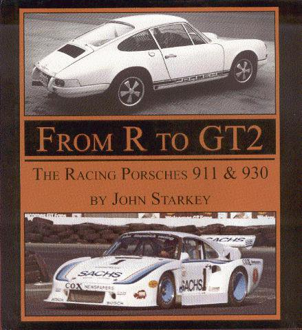 From R to GT2 #2# The Racing Porsches 911 & 930
