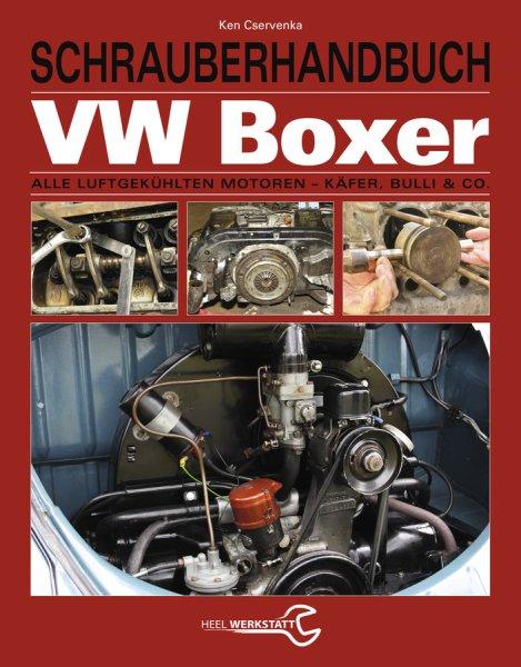 VW-Boxer Schrauberhandbuch #2# Alle luftgekühlten Motoren - Käfer, Bulli & Co.