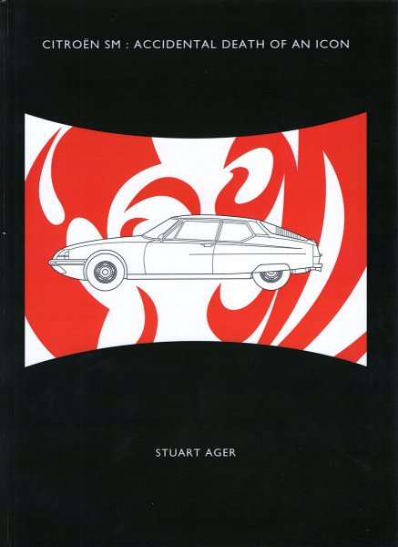 Citroen SM — Accidental Death of an Icon