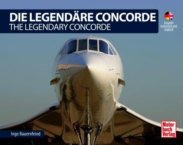 Die legendäre Concorde — The legendary Concorde