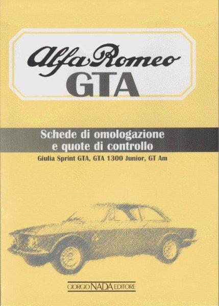 Alfa Romeo GTA #2# Schede di omologazione e quote di controllo