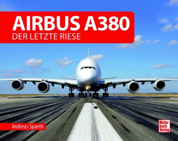 Airbus A380 #2# Der letzte Riese