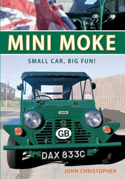 Mini Moke #2# Small Car, Big Fun!
