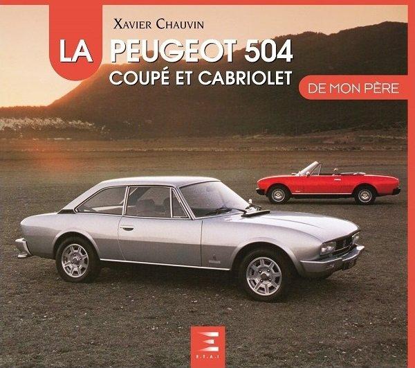 La Peugeot 504 Coupé et Cabriolet #2# de mon père