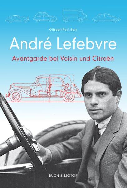 André Lefebvre #2# Avantgarde bei Voisin und Citroën