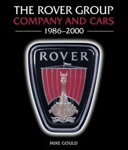 The Rover Group #2# Company and Cars · 1986-2000