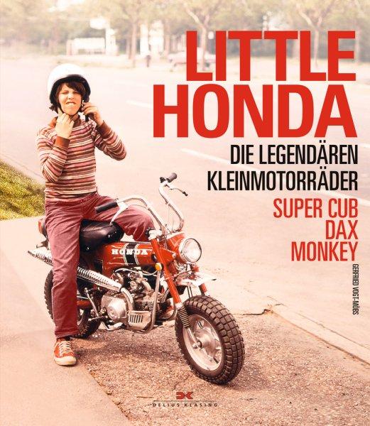 Little Honda #2# Die legendären Kleinmotorräder Super Cub, Dax, Monkey (Vorbestellung)
