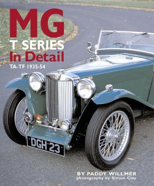 MG T Series In Detail — TA TB TC TD TF · 1935-1955