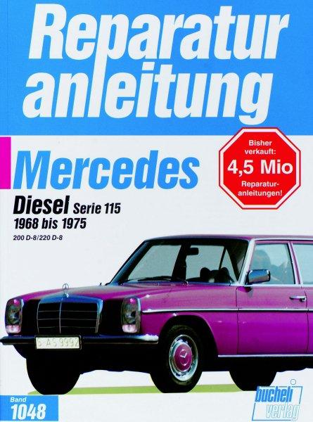 Mercedes-Benz /8 (W115) 200 & 220 Diesel #2# Reparaturanleitung Band 1048