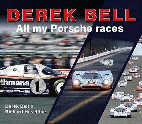 Derek Bell #2# All my Porsche races