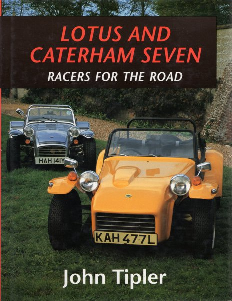 Lotus and Caterham Seven — Racers for the Road