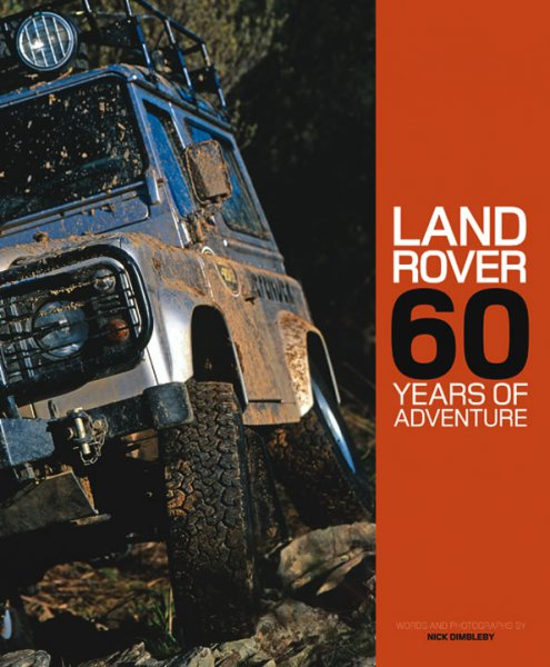 Land Rover — 60 Years of Adventure