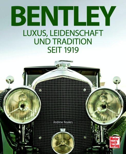 Bentley #2# Luxus, Leidenschaft und Tradition seit 1919