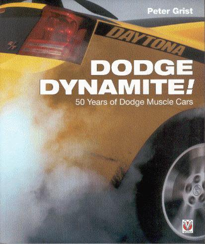 Dodge Dynamite! — 50 Years of Dodge Muscle Cars
