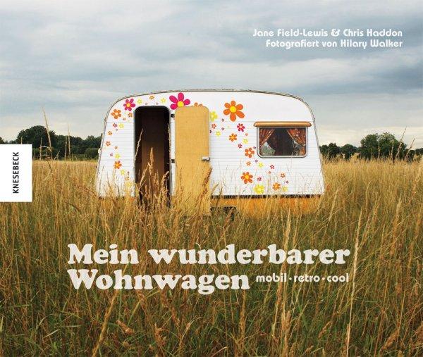 Mein wunderbarer Wohnwagen #2# mobil · retro · cool